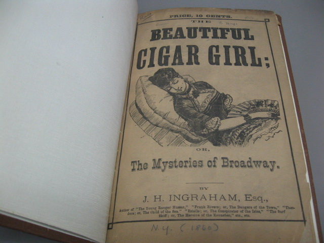 The Beautiful Cigar Girl; or, The Mysteries of Broadway. Joseph Holt Ingraham.