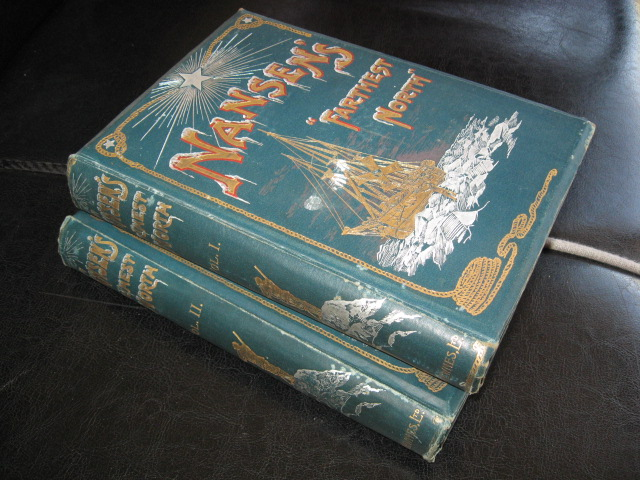 Nansen's Farthest North, being the Record of A Voyage of Exploration of the Ship Fram 1893-96 and of A Fifteen Months' Sleigh Journey By Dr Nansen and Lieut Johansen with an Appendix, Illustrated - 2 Volumes. Fridtjof Nansen.