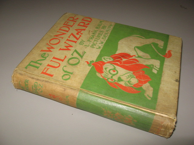 The Wonderful Wizard of Oz [With Pictures by W.W. Denslow]. L. Frank Baum.