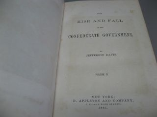 The Rise and Fall of the Confederate Government (2 Volumes)