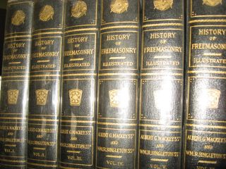 The History of Freemasonry: Its Legends and Traditions, Its Chronological History: 7 volumes....