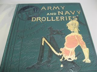 Army and Navy Drolleries. Major Seccombe