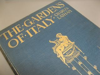 Gardens of Italy. 2 Vols. Charles Latham