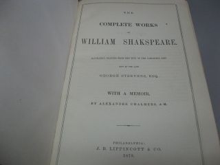 The Complete Works of William Shakspeare. Accurately Printed from the Text of the Corrected Copy Left by the Late George Steevens, Esq. With a Memoir, by Alexander Chalmers, A.M.