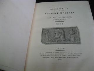 A Description of the Collection of Ancient Marbles in the British Museum. Parts 1 & 2.
