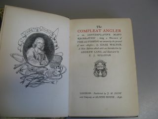 The Compleat Angler; or, The Contemplative Man's Recreation: being a Discourse of Fish and Fishing not unworthy the perusal of most Anglers.