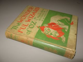 The Wonderful Wizard of Oz [With Pictures by W.W. Denslow]. L. Frank Baum